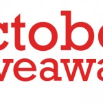 October Giveaways!