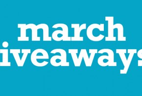 March Giveaways!