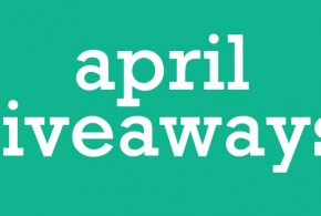April Giveaways!