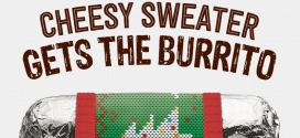 BOGO Free Burrito at Chipotle if you wear a cheesy holiday sweater